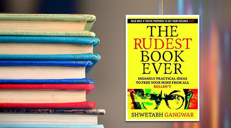 book extract, rudest book ever book extract, rudest book ever solutions, ways to solve life's problems, rudest book ever, book extracts, indian express, indian express news