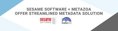 Metazoa's Snapshot Enhances the Sesame Tools Enabling Customers to Efficiently Transfer, Backup, and Recover Metadata Using an Intuitive Interface