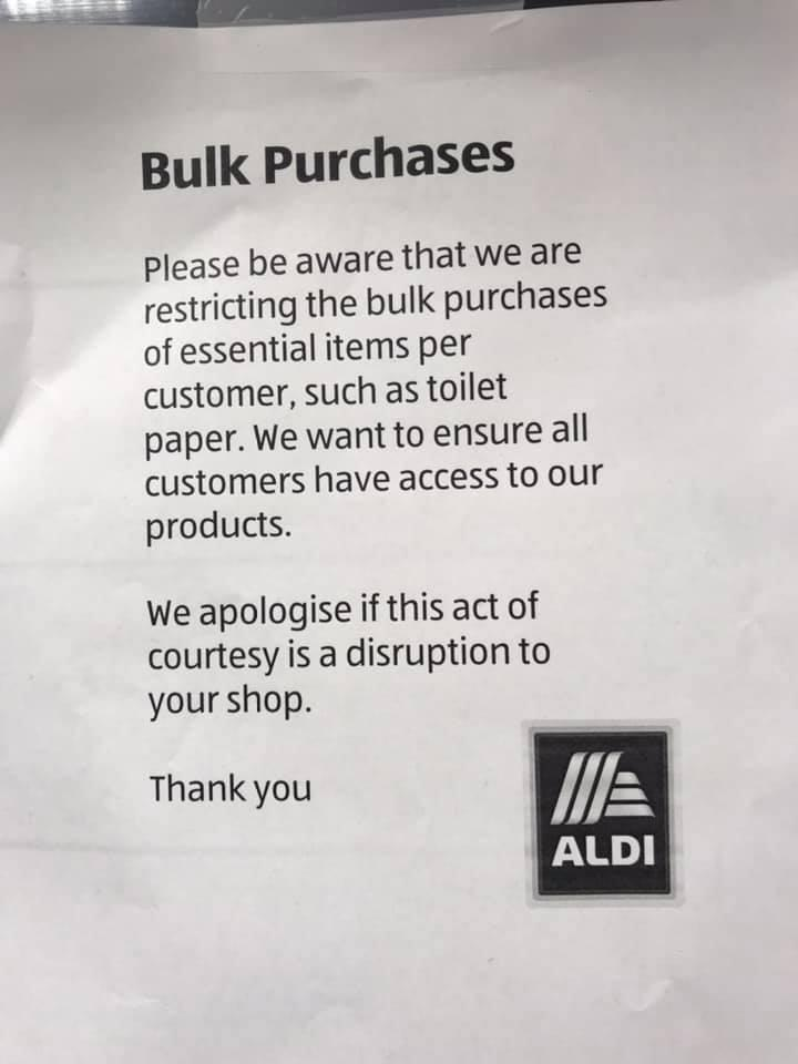 A note in Aldi says it is restricting bulk purchases of toilet paper, tissues and paper towel.