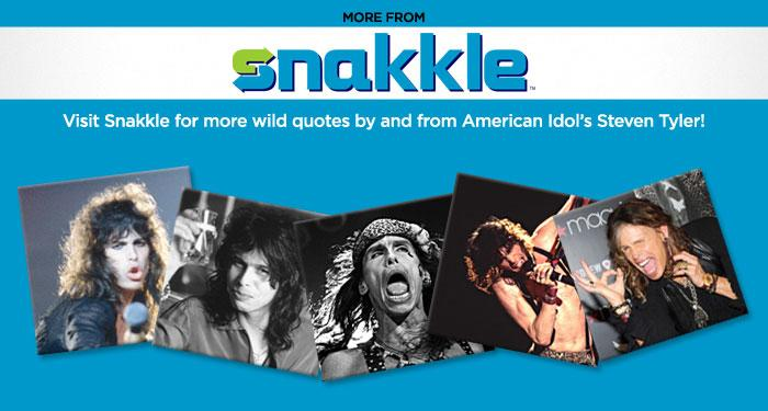 Read all the quotes at in the entire gallery at Snakkle.com