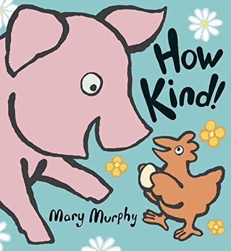 "Giving and receiving are central to this tale about the appeal of kindness. <i>(Available <a href=""https://www.amazon.com/How-Kind-Mary-Murphy/dp/0763623075"" rel=""nofollow noopener"" target=""_blank"" data-ylk=""slk:here"" class=""link rapid-noclick-resp"">here</a>)</i>"