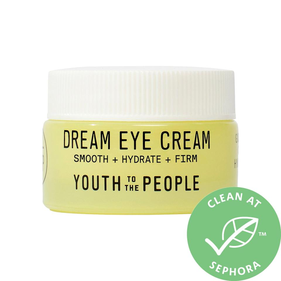 "<h2>Youth To The People Dream Eye Cream<br></h2><br>Think of this jar as a tall glass of Gatorade for your eyes — but better. It's packed with stem cell ceramides that hydrate and smooth the most tired under-eyes so no one will ever know you were up all night scrolling through TikTok.<br><br><strong>Youth To The People</strong> Youth To The People Dream Eye Cream, $, available at <a href=""https://go.skimresources.com/?id=30283X879131&url=https%3A%2F%2Fwww.sephora.com%2Fproduct%2Fyouth-to-the-people-dream-eye-cream-with-goji-stem-cell-ceramides-P463144%3Ficid2%3Dproducts%2520grid%3Ap463144"" rel=""nofollow noopener"" target=""_blank"" data-ylk=""slk:Sephora"" class=""link rapid-noclick-resp"">Sephora</a>"