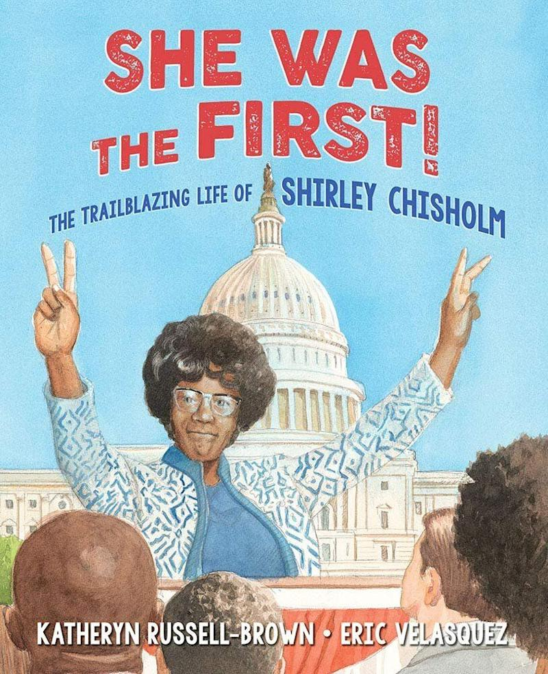 """""""She Was the First!"""" tells the story of Shirley Chisholm, whowas the first Black woman elected to Congress,the first Black candidate for a major party's nomination for president, and the first woman to run for theDemocratic Party's presidential nomination.<i>(Available <a href=""""https://www.amazon.com/She-Was-First-Trailblazing-Chisholm/dp/1620143461"""" target=""""_blank"""" rel=""""noopener noreferrer"""">here</a>)</i>"""