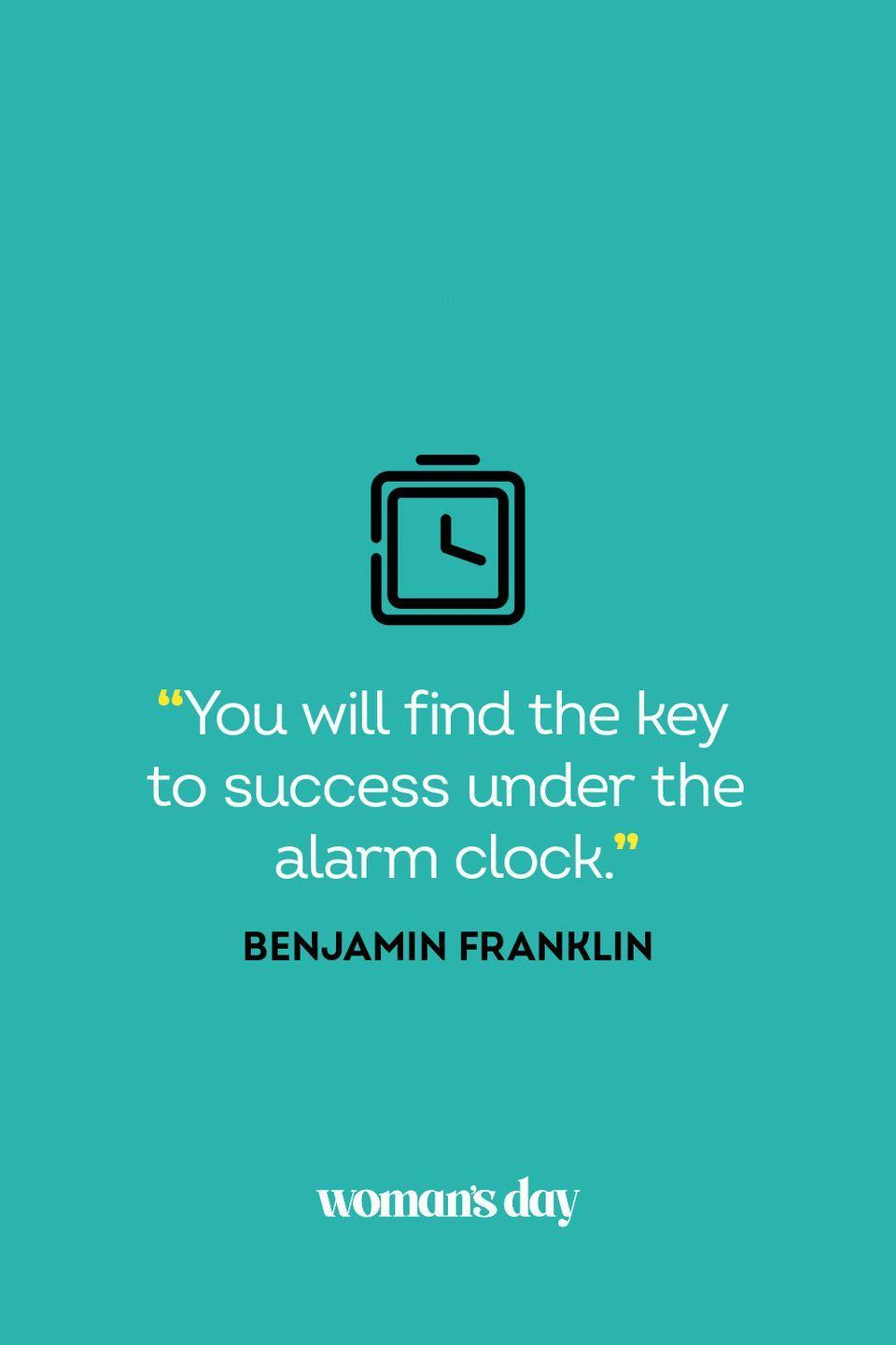 """<p>""""You will find the key to success under the alarm clock.""""</p>"""