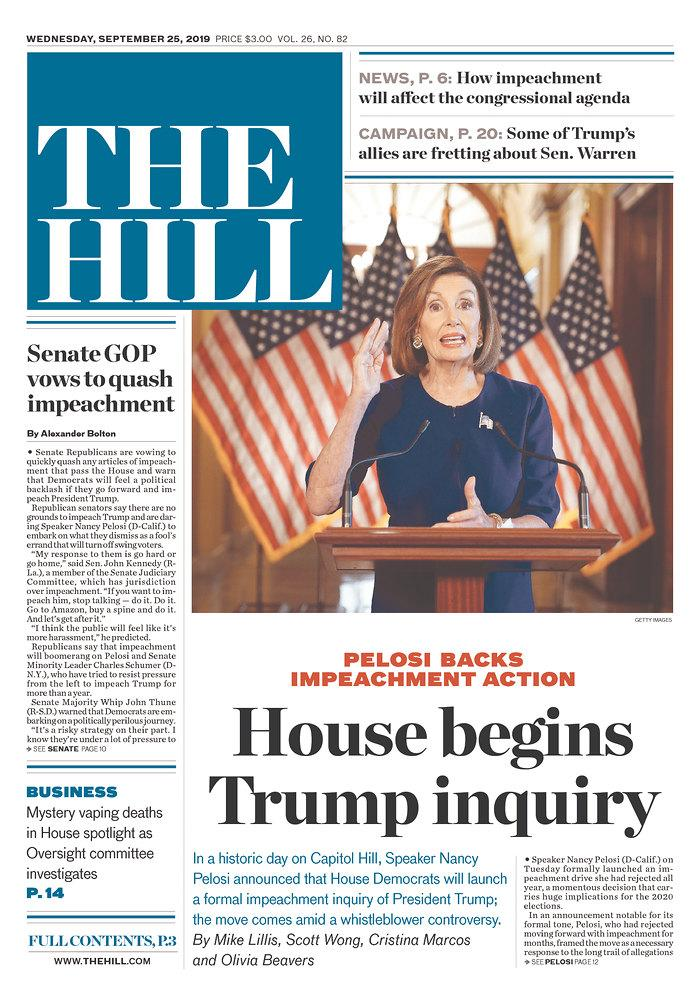 House begins Trump inquiry The Hill Published in Washington, D.C. USA. (newseum.org)