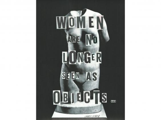 Women Are No Longer Seen As Objects by Sarah Maple