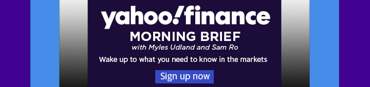 Yahoo Finance Morning Brief