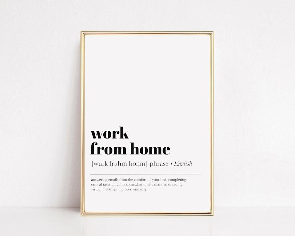 "<h2>Work From Home Office Art</h2><br>It's cute and straight to the point. <br><br><strong>KIKIANDNIM</strong> Work From Home Office Art, $, available at <a href=""https://go.skimresources.com/?id=30283X879131&url=https%3A%2F%2Fwww.etsy.com%2Flisting%2F841035701%2Fhome-office-decor-office-wall-art-work%3F"" rel=""nofollow noopener"" target=""_blank"" data-ylk=""slk:Etsy"" class=""link rapid-noclick-resp"">Etsy</a>"