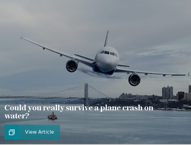 Could you really survive a plane crash on water?