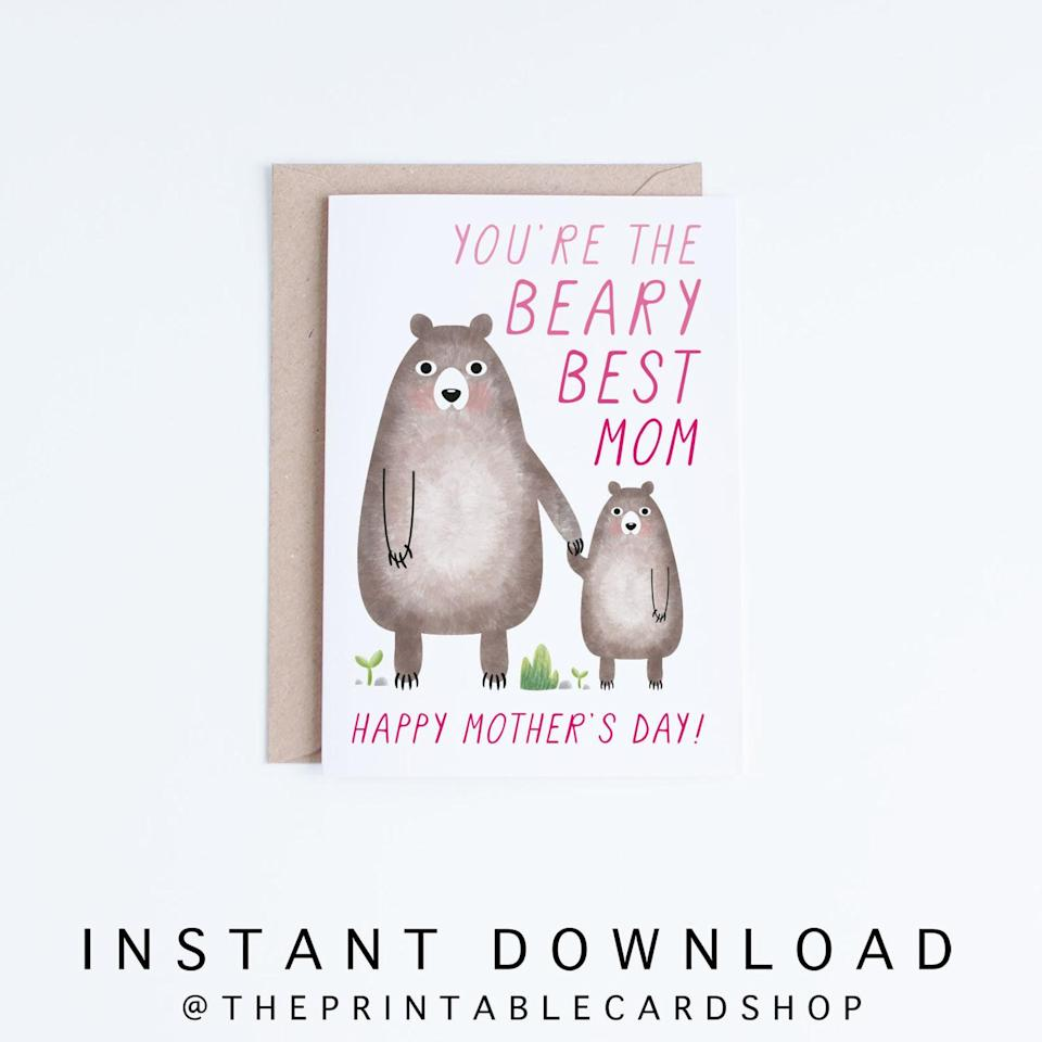"<p><strong>ThePrintableCardShop</strong></p><p>etsy.com</p><p><strong>£3.38</strong></p><p><a href=""https://www.etsy.com/listing/581093638/mothers-day-cards-printable-cute-bears"" target=""_blank"">SHOP NOW</a></p><p>A free printable Mother's Day card with a pun? It doesn't get much better than that!</p>"