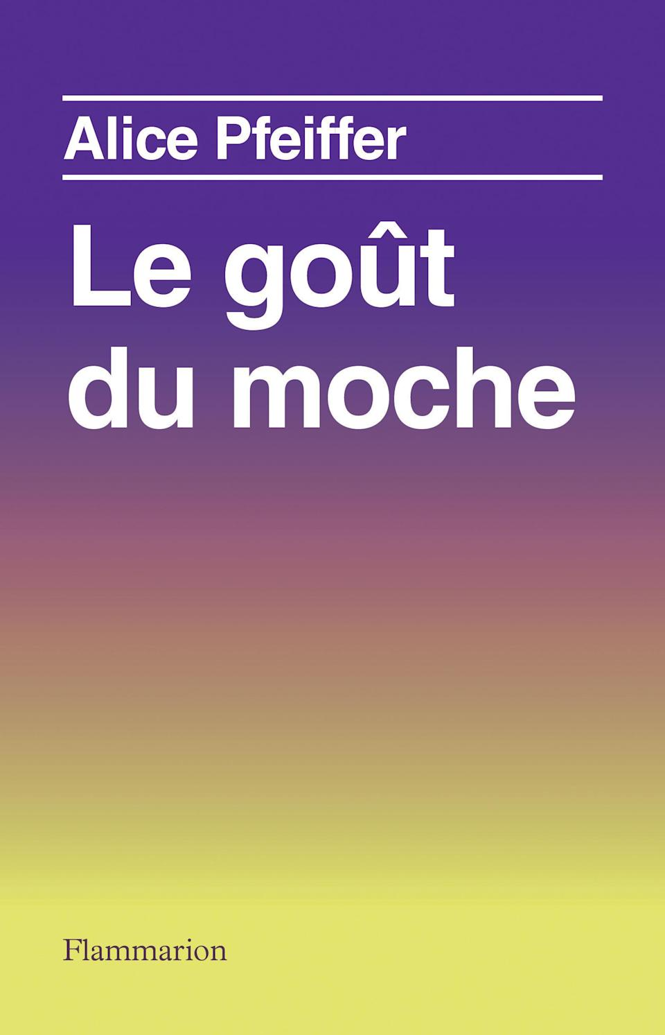 """""""Le goût du moche"""" by Alice Pfeiffer from Editions Flammarion"""