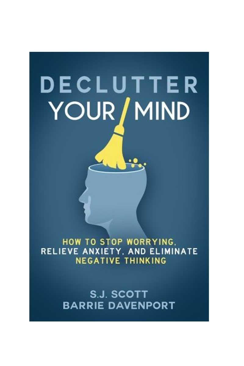 """<p>By S.J. Scott and Barrie Davenport</p><p>Negative thoughts are natural but, according to the authors of this book, should not negatively impact on life. Teaching habits, actions and mindsets to help clear the brain of overwhelming negativity, this book is essential for those who have had enough of worrying.</p><p>£10.99</p><p><a class=""""link rapid-noclick-resp"""" href=""""https://www.amazon.co.uk/dp/1535575085?tag=hearstuk-yahoo-21&ascsubtag=%5Bartid%7C1921.g.30324280%5Bsrc%7Cyahoo-uk"""" rel=""""nofollow noopener"""" target=""""_blank"""" data-ylk=""""slk:SHOP NOW"""">SHOP NOW</a></p>"""