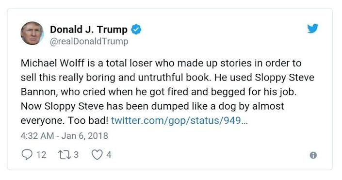 """A January 2018 tweet from Trump that says in part: """"Michael Wolff is a total loser who made up stories in order to sell this really boring and untruthful book."""""""