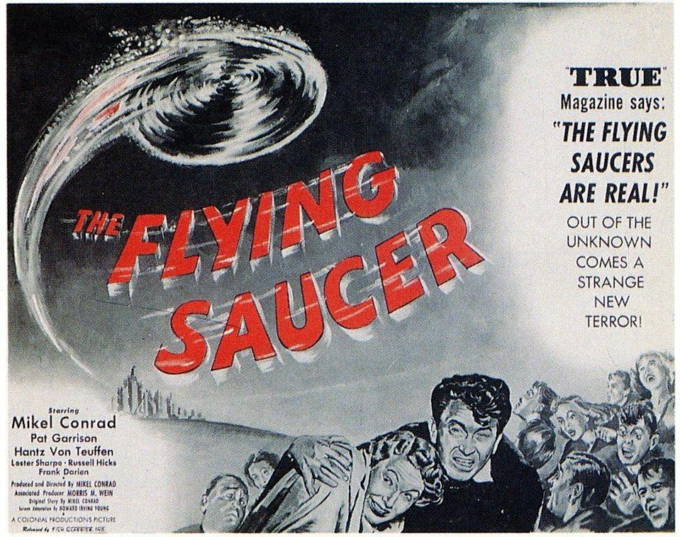 """<p><strong><em>The Flying Saucer</em></strong></p><p>C.I.A. agent Mike Trent (Mikel Conrad) uncovers more than he was expecting when he is sent to Alaska to investigate several U.FO sightings.</p><p><a class=""""link rapid-noclick-resp"""" href=""""https://www.amazon.com/Flying-Saucer-First-Feature-Film/dp/B07PQ1N29B/?tag=syn-yahoo-20&ascsubtag=%5Bartid%7C10055.g.29120903%5Bsrc%7Cyahoo-us"""" rel=""""nofollow noopener"""" target=""""_blank"""" data-ylk=""""slk:WATCH NOW"""">WATCH NOW</a></p>"""