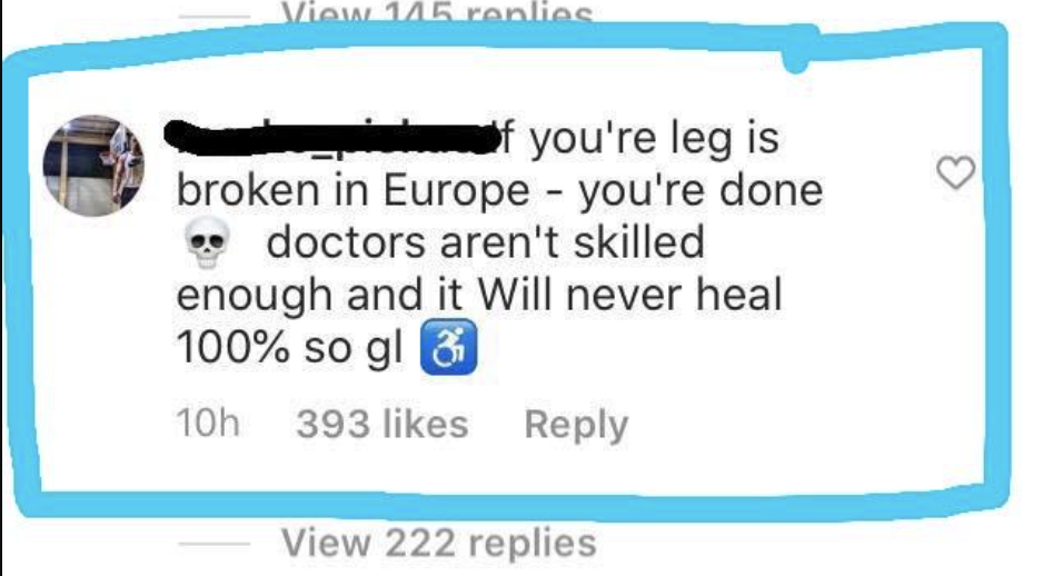 instagram comment of someone saying if you break your leg in Europe you die