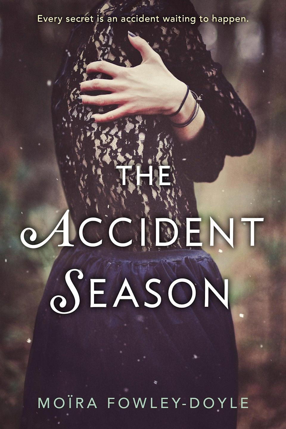 <p>Who says a cozy book can't also give you a case of the shivers? Moïra Fowley-Doyle's <span><strong>The Accident Season</strong></span> takes place during October, which is quite the dangerous month for 17-year-old Cara and her family. Each year, the family is plagued with accidents - some minor and some deadly - throughout the month of October, and this year, Cara is determined to find out why, no matter the cost.</p>