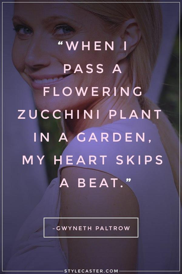 gwyneth paltrow pretentious obnoxious bougie quotes