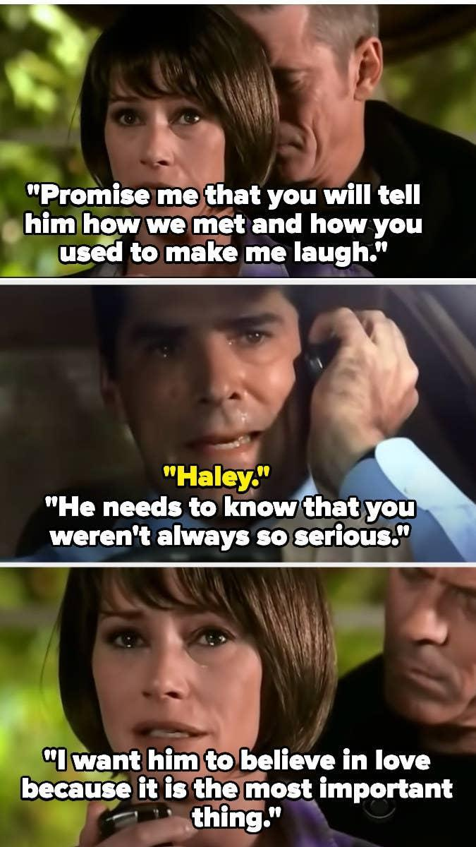 Haley asks Hotch to promise to tell their son how they met and how he made her laugh so he knows Hotch wasn't always this serious and believes in love, as it's the most important thing