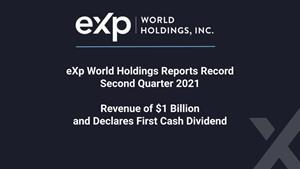 eXp World Holdings Reports Record Second Quarter 2021 Revenue of $1 Billion and Declares First Cash Dividend