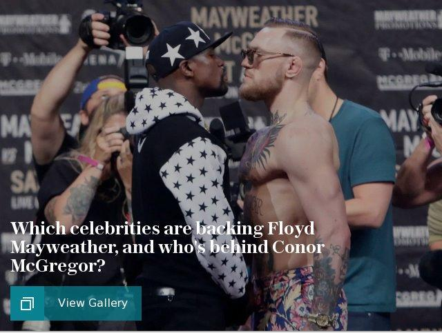Which celebrities are backing Floyd Mayweather, and who's behind Conor McGregor?