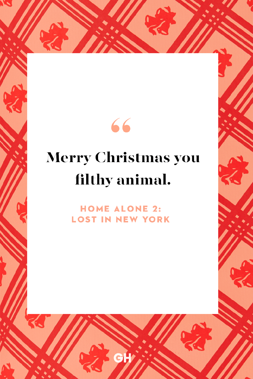 <p>Merry Christmas you filthy animal.</p>