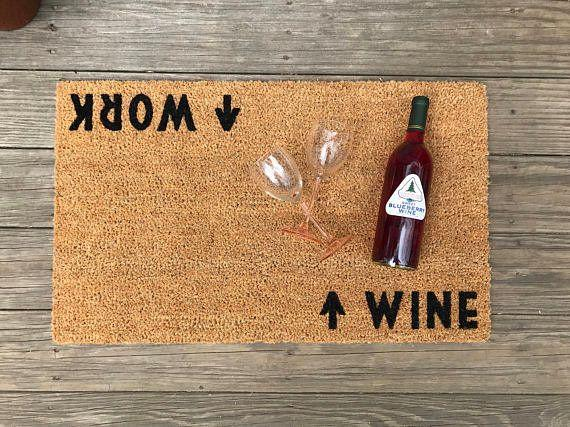 "Make a bold statement when you're coming and going. Get this doormat on <a href=""https://www.etsy.com/listing/512015258/wine-work-door-mat-doormat-perfect?ga_order=most_relevant&ga_search_type=all&ga_view_type=gallery&ga_search_query=wine%20lover&ref=sr_gallery_18"" target=""_blank"">Etsy</a>."