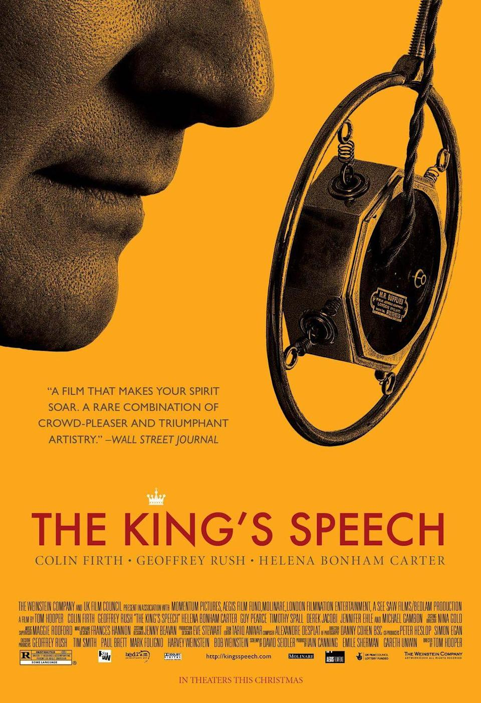 """<p><a class=""""link rapid-noclick-resp"""" href=""""https://www.amazon.com/Kings-Speech-Colin-Firth/dp/B004R36QUE/ref=sr_1_1?dchild=1&keywords=the+king%27s+speech&qid=1614179802&sr=8-1&tag=syn-yahoo-20&ascsubtag=%5Bartid%7C10063.g.35716832%5Bsrc%7Cyahoo-us"""" rel=""""nofollow noopener"""" target=""""_blank"""" data-ylk=""""slk:Watch Now"""">Watch Now</a></p><p>This Best Picture-winning film also brought Colin Firth the Best Actor Oscar for his complex portrayal of King George VI. Unexpectedly ascending the throne after his brother abdicates, the king is forced to find a solution for his life-long stutter with the help of an unconventional speech therapist (Geoffrey Rush). </p>"""
