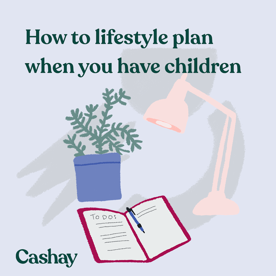 Here are some ways to lifestyle plan when you have children. (Graphic: Hannah Smart/Cashay)