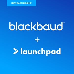 Launchpad joins a network of companies providing applications and solutions that complement Blackbaud's cloud offerings.