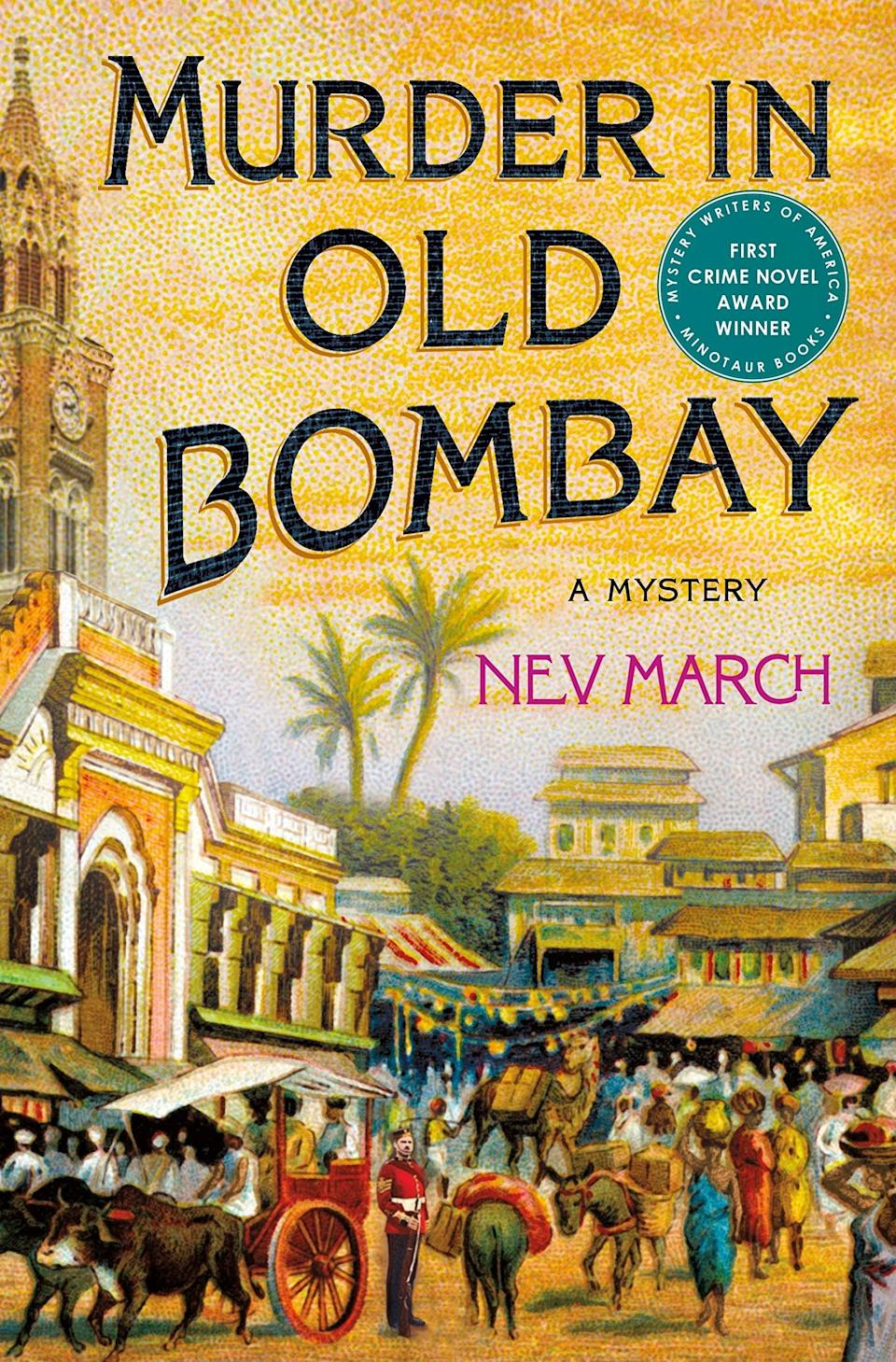 <p>Based on a true story, Nev March's thrilling debut, <span><strong>Murder in Old Bombay</strong></span>, transports readers to a divided India where a Sherlock Holmes-obsessed military man takes on a tricky case. When two women seemingly jump from a clock tower in the middle of the day, everyone assumes it's suicide, but at the behest of a mourning husband, Captain Jim Agnihotri decides he can uncover the truth about what really happened that fateful day. </p> <p><em>Out Nov. 10</em></p>