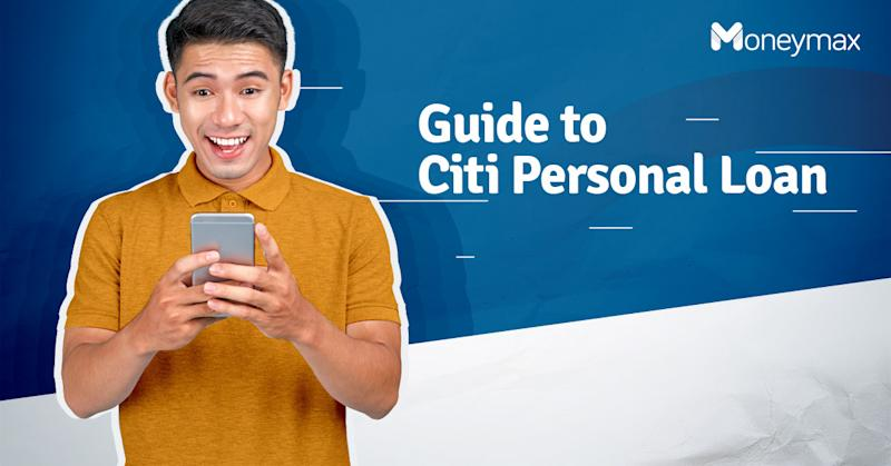 Citi Personal Loan Application Guide in the Philippines | Moneymax
