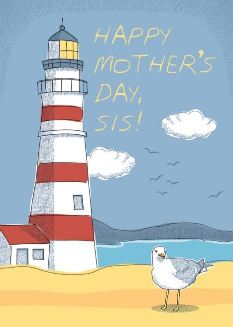 "<p><a href=""https://www.popsugar.com/buy/Happy-Mother-Day-Sis-Lighthouse-Card-316515?p_name=Happy%20Mother%27s%20Day%20Sis%21%20Lighthouse%20Card&retailer=greetingcarduniverse.com&pid=316515&price=3&evar1=moms%3Aus&evar9=44774025&evar98=https%3A%2F%2Fwww.popsugar.com%2Ffamily%2Fphoto-gallery%2F44774025%2Fimage%2F44774032%2FHappy-Mothers-Day-Sis-Lighthouse-Card&list1=sisters%2Cmotherhood%2Cmothers%20day&prop13=api&pdata=1"" class=""link rapid-noclick-resp"" rel=""nofollow noopener"" target=""_blank"" data-ylk=""slk:Happy Mother's Day Sis! Lighthouse Card"">Happy Mother's Day Sis! Lighthouse Card</a> ($3)</p>"