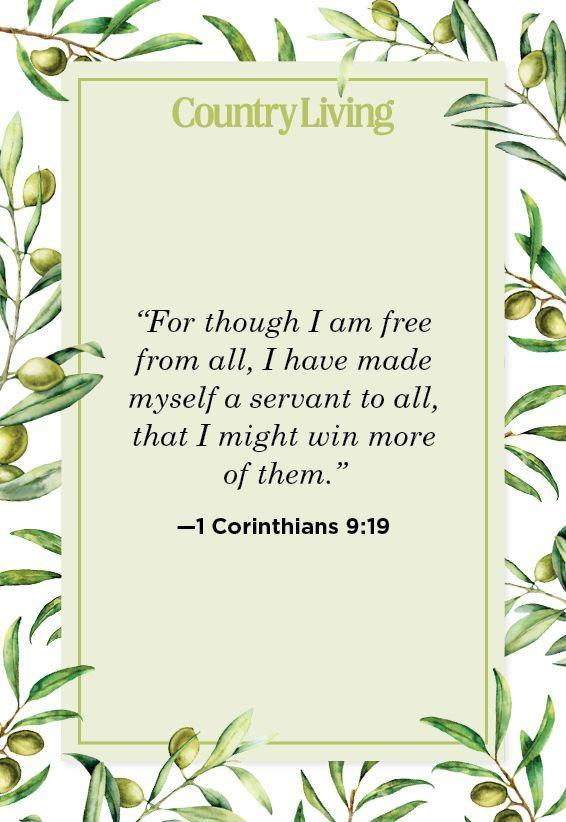 """<p>""""For though I am free from all, I have made myself a servant to all, that I might win more of them.""""</p>"""