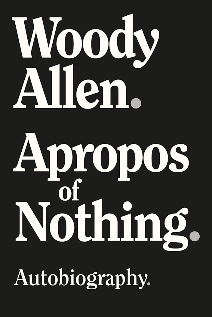 """A book cover for Woody Allen's """"Apropos of Nothing."""""""