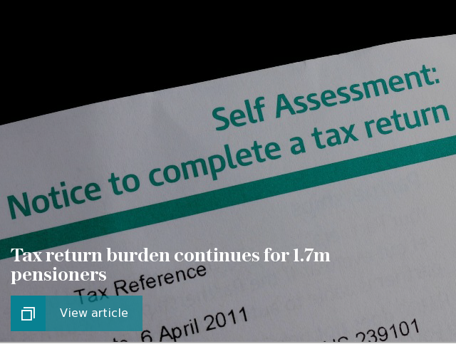 Tax return burden continues for 1.7m pensioners
