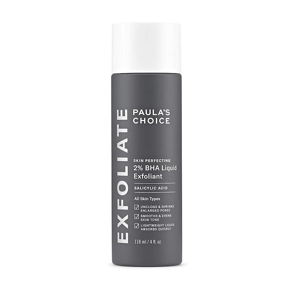 <p>If you struggle with stubborn blackheads, the <span>Paula's Choice Skin Perfecting 2% BHA Liquid Salicylic Acid Exfoliant</span> ($30) is a bestseller for a reason. It's a gentle and nonabrasive leave-on exfoliator that will diminish whiteheads and blackheads practically overnight. It's also great for oily skin and enlarged pores.</p>