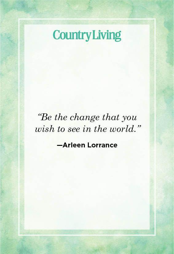 """<p>""""Be the change that you wish to see in the world.""""</p>"""