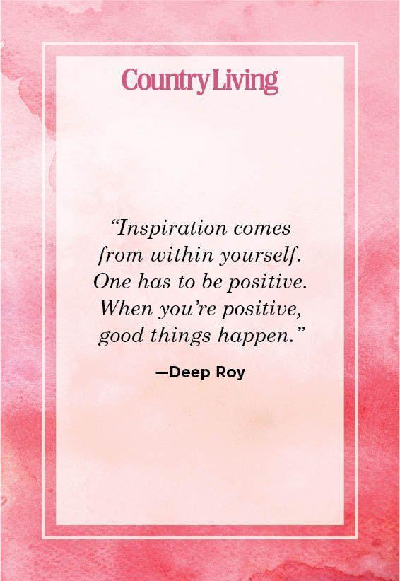 """<p>""""Inspiration comes from within yourself. One has to be positive. When you're positive, good things happen.""""</p>"""