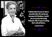 """<p>While Carolina Herrera doesn't know what the future holds, she does have a good feeling about what's going to happen. """"I think that in two or three months they'll reach out, because it's fashion. You'll see everyone dressing Melania. She's representing the United States,"""" <a href=""""https://www.businessoffashion.com/articles/first-person/carolina-herrera-billion-dollar-brand-puig"""" rel=""""nofollow noopener"""" target=""""_blank"""" data-ylk=""""slk:Herrera told Business of Fashion"""" class=""""link rapid-noclick-resp"""">Herrera told <em>Business of Fashion</em></a>. </p>"""
