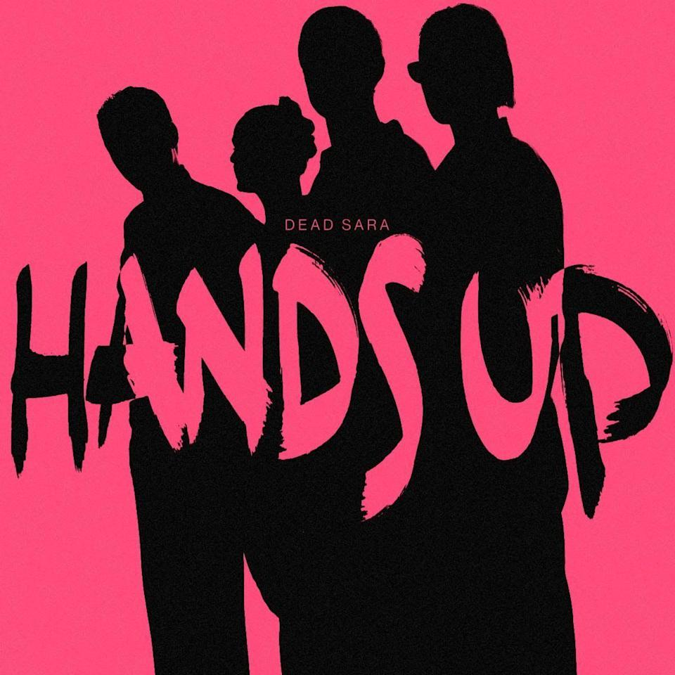 Dead Sara Hands Up single