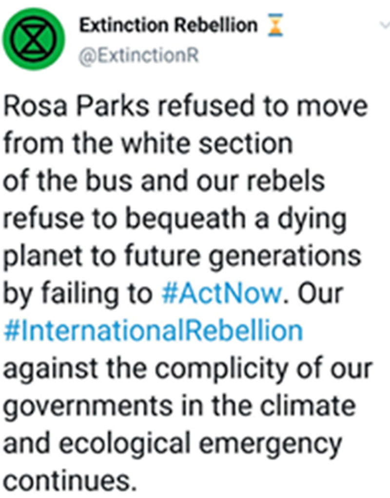 "In the tweet, the official Extinction Rebellion Twitter account wrote: ""Rosa Parks refused to move from the white section of the bus and our rebels refused to bequeath a dying planet to future generations by failing to #ActNow. (Twitter)"