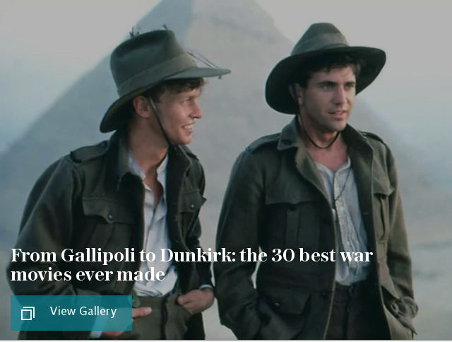 From Gallipoli to Dunkirk: the 30 best war movies ever made