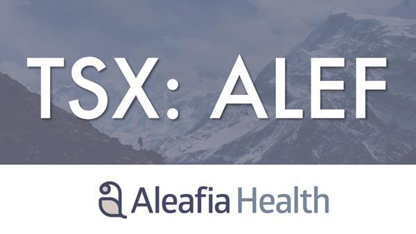 TSX: ALEF:Aleafia Health Commences Trading on TSX