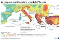 La menace sismique dans le sud de l'Europe