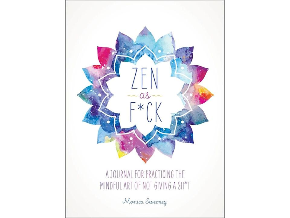Best anxiety journals Zen as F*ck