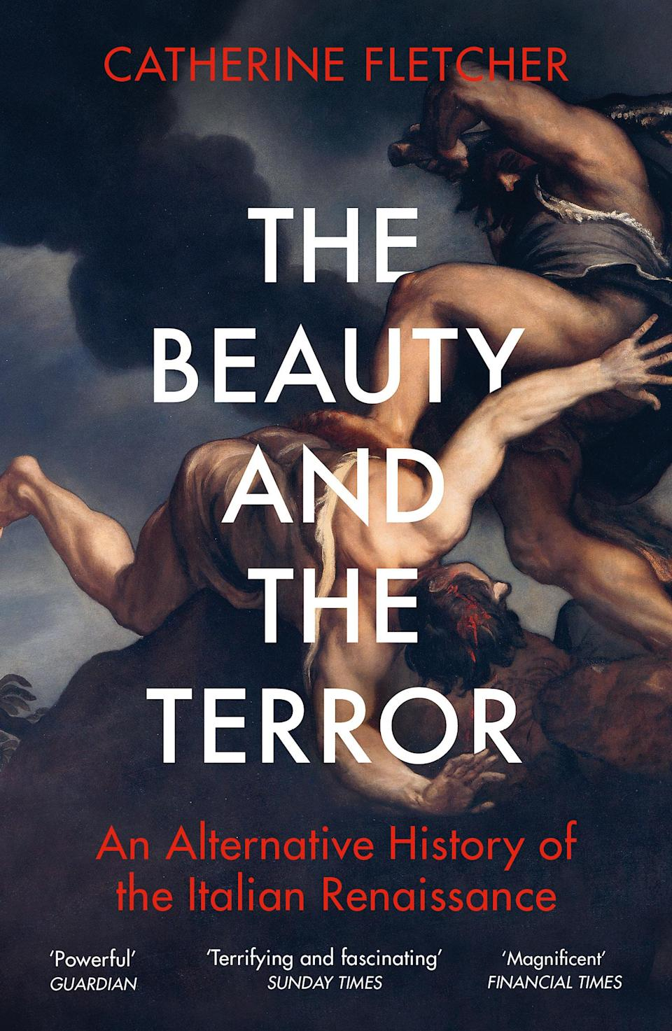 The Beauty and the Terror, Catherine Fletcher