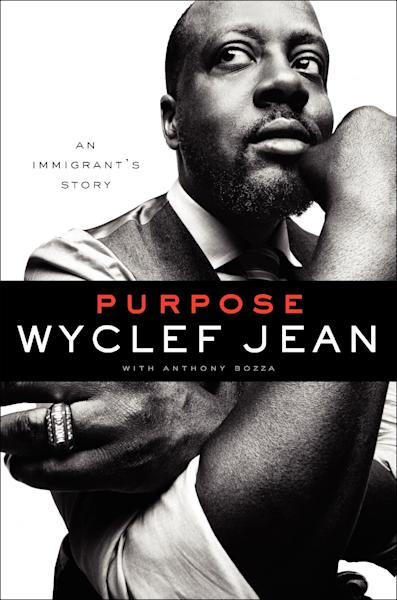 """This book cover image released by It Books shows """"Purpose,"""" by Wyclef Jean with Anthony Bozza. (AP Photo/It Books)"""