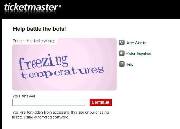 This image provided by Ticketmaster shows a CAPTCHA designed to deter bots from buying up mass numbers of tickets the instant they go on sale in order to resell them for a profit.  (AP Photo/Ticketmaster)