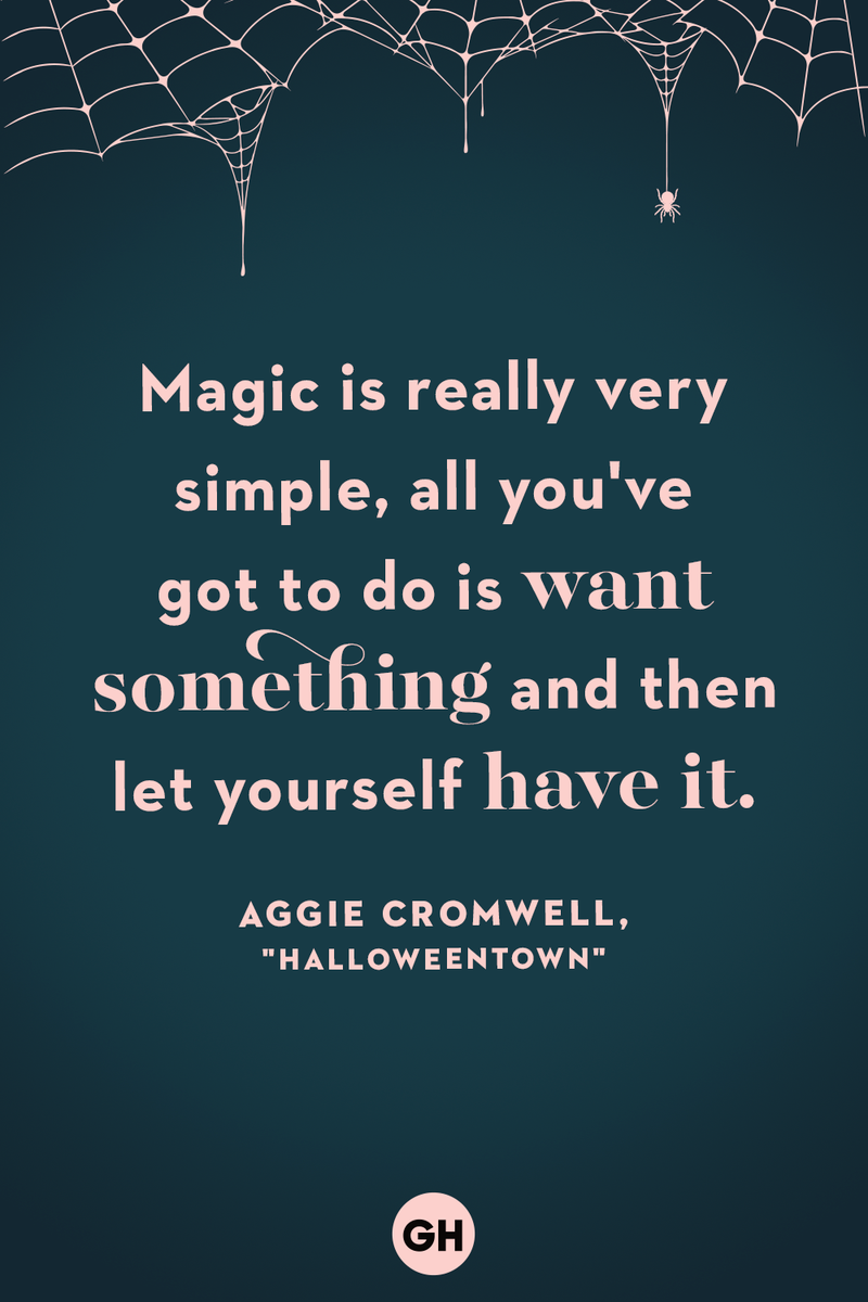 <p>Magic is really very simple, all you've got to do is want something and then let yourself have it.</p>
