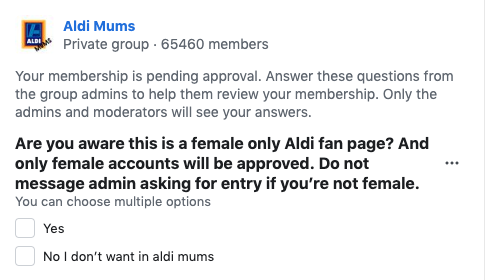 Aldi Mums' membership application message warning against male applicants.